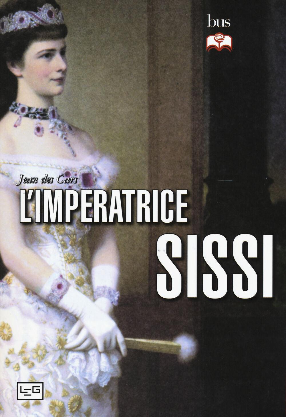 L' imperatrice Sissi