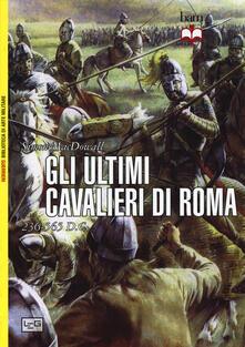 Filippodegasperi.it Gli ultimi cavalieri di Roma 265-565 d. C. Image