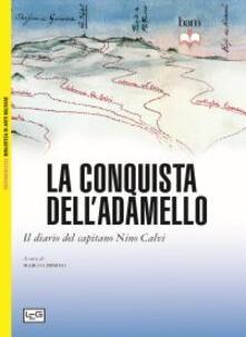 Charun.it La conquista dell'Adamello. Il diario del Capitano Nino Calvi Image
