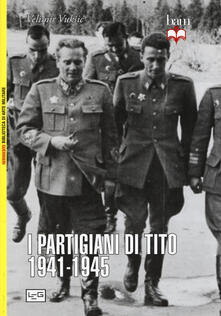 Winniearcher.com I partigiani di Tito 1941-1945 Image
