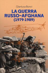 La guerra russo-afgana (1979-1989)