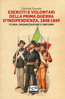 Voluntariadobaleares2014.es Eserciti e volontari della prima guerra d'indipendenza, 1848-1849. Storia, organizzazione e uniformi Image