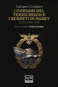 Librisulladiversita.it I corsari del Terzo Reich e i segreti di Husky. Sicilia (1940-1943) Image