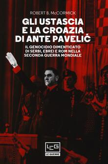 Radiospeed.it Gli Ustascia e la Croazia di Ante Pavelic. Il genocidio dimenticato di serbi, ebrei e rom nella Seconda guerra mondiale Image