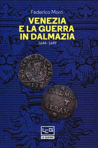Venezia e la guerra in Dalmazia (1644-1649)