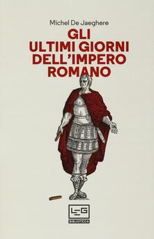 Gli ultimi giorni dellimpero romano.pdf