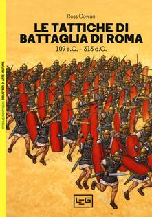Rallydeicolliscaligeri.it Le tattiche di battaglia di Roma. 109 a.C.-313 d.C. Image