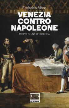 Ristorantezintonio.it Venezia contro Napoleone. Morte di una repubblica Image