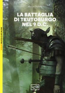 La battaglia di Teutoburgo nel 9 d.C. La fine di Varo e delle sue legioni.pdf