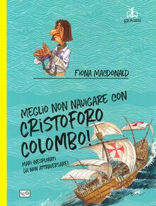 Amatigota.it Meglio non navigare con Cristoforo Colombo! Ediz. a colori Image