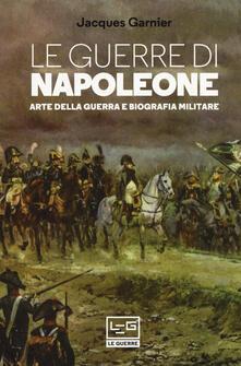Radiospeed.it Le guerre di Napoleone. Arte della guerra e biografia militare Image