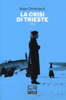 La crisi di Trieste 1953.pdf