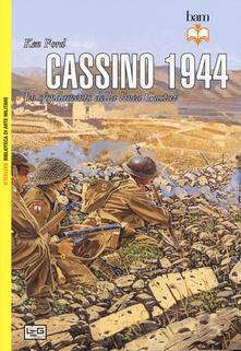 Cassino 1944. Lo sfondamento della linea Gustav. Nuova ediz. - Ken Ford - copertina