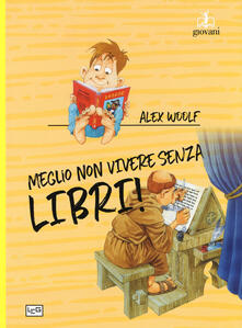 Meglio non vivere senza libri.pdf