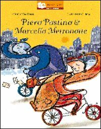 Piero postino & Marcello metronotte
