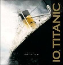 Filmarelalterita.it Io, Titanic Image