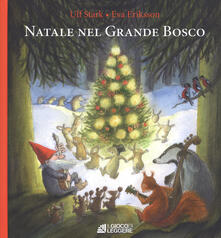 Natale nel grande bosco - Ulf Stark - copertina