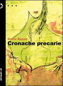 Cronache precarie - Greta Rosso - copertina