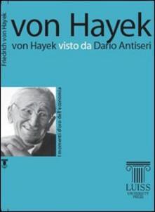 Listadelpopolo.it Von Hayek visto da Dario Antiseri Image
