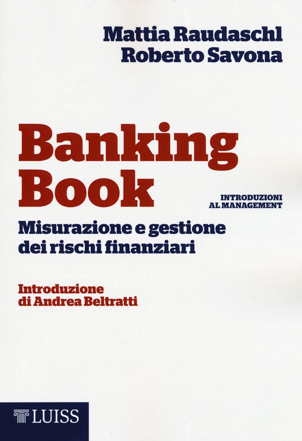 Banking book. Misurazione e gestione dei rischi