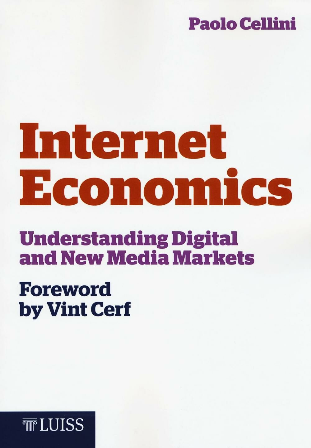 Internet economics. Understanding digital and new media markets