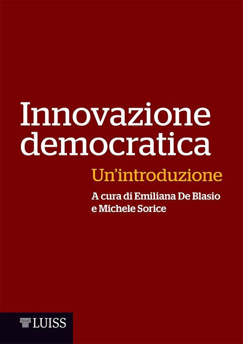 Innovazione democratica. Un'introduzione