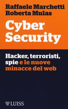 Cyber security. Hacker, terroristi, spie e le nuove minacce del web.pdf