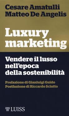 Cefalufilmfestival.it Luxury marketing. Vendere il lusso nell'epoca della sostenibilità Image