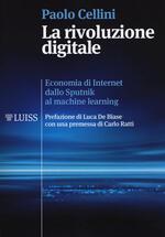 La rivoluzione digitale. Economia di internet dallo Sputnik al machine learning