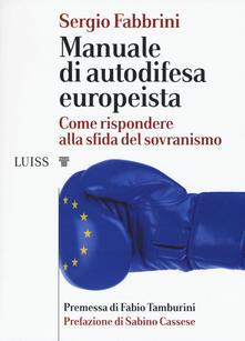 Criticalwinenotav.it Manuale di autodifesa europeista. Come rispondere alla sfida del sovranismo Image