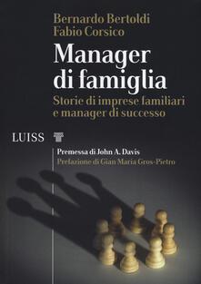 Associazionelabirinto.it Manager di famiglia. Storie di imprese familiari e manager di successo Image