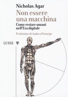Non essere una macchina. Come restare umani nellera digitale.pdf