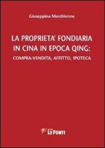 La proprietà fondiaria in Cina in epoca Qing