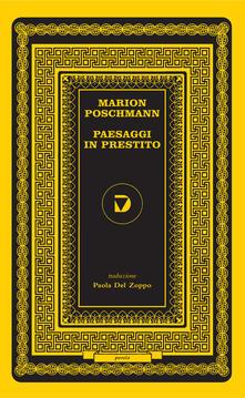 Paesaggi in prestito - Marion Poschmann - copertina