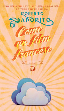 Come un film francese - Roberto Saporito - ebook
