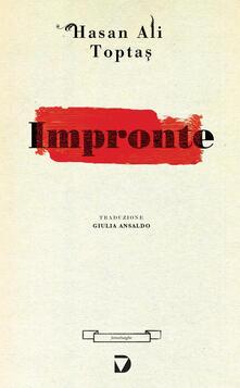 Impronte - Hasan Ali Topta?,Giulia Ansaldo - ebook