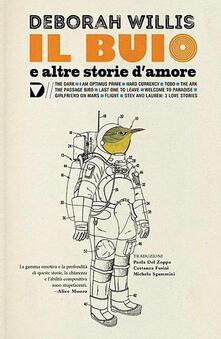Il buio e altre storie d'amore - Deborah Willis - copertina