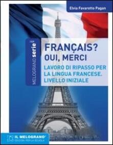Librisulladiversita.it Français, oui merci. Eserciziario della lingua francese. Livello iniziale Image