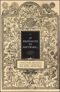 A proposito di software... - Spolsky Joel - wuz.it