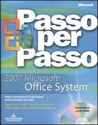 2007 Microsoft Office System passo per passo. Con CD-ROM - - wuz.it