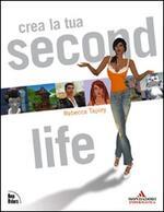 Crea la tua Second Life