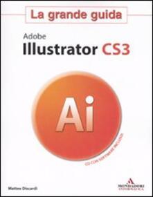 Adobe Illustrator CS3. La grande guida. Con CD-ROM.pdf
