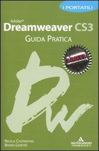 Adobe Dreamweaver CS3. Guida pratica. I portatili - Castrofino Nicola Gioffrè Bruno - wuz.it