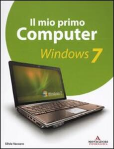 Il mio primo computer. Windows 7