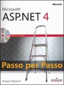 Milanospringparade.it Microsoft ASP.Net 4. Passo per passo. Con CD-ROM Image