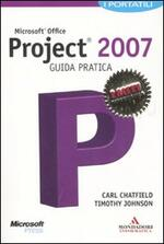 Microsoft Office Project 2007. Guida pratica