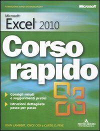 Microsoft Excel 2010. Corso rapido