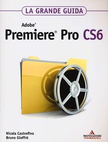 Camfeed.it Adobe Premiere Pro CS6. La grande guida Image