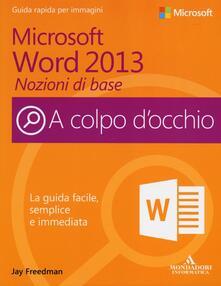 Associazionelabirinto.it Microsoft Word 2013. Nozioni di base Image