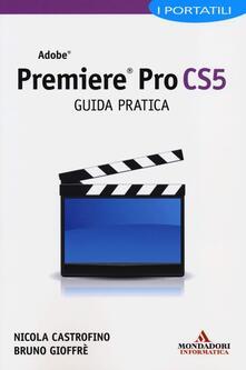 Listadelpopolo.it Adobe Premiere Pro CS5. Guida pratica. I portatili Image